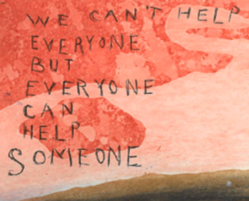 Everybody can help someone